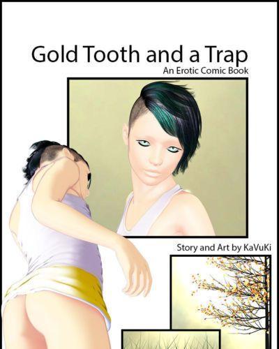 黃金 牙齒 和 一個 陷阱