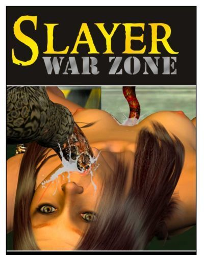 Slayer war zone episode 4