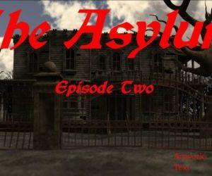 The Asylum - Episode Two