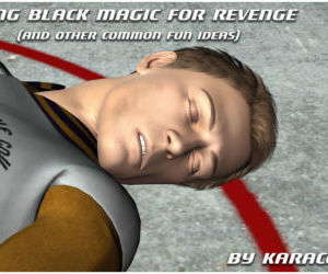 Using Black Magic for Revenge