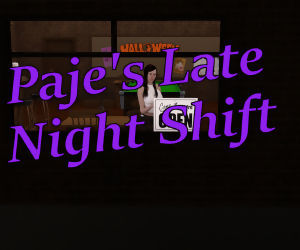 Pajes Late Night Shift