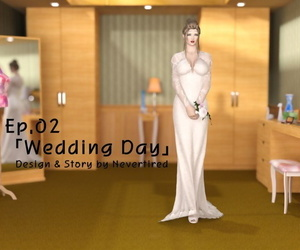 Nevertired EP02 - Wedding Day