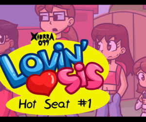 Comics Xierra099- Lovin' Sis – Hot Seat, full color , group  full-color