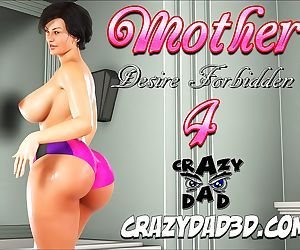 CrazyDad3D- Mother, Desire Forbidden 4