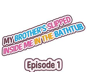 My Brothers Slipped Inside Me in The Bathtub