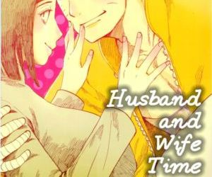 Husband and Wife Time - part 3